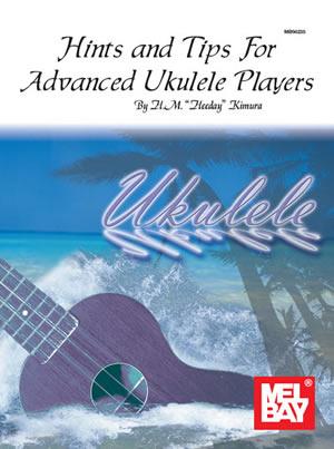 Hideo M. Kimura: Hints And Tips For Advanced Ukulele Players: Ukulele: