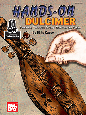 Mike Casey: Hands-On Dulcimer: Dulcimer: Instrumental Work