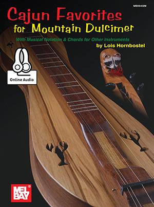 Louis Hornbostel: Cajun Favorites For Mountain Dulcimer: Dulcimer: Mixed