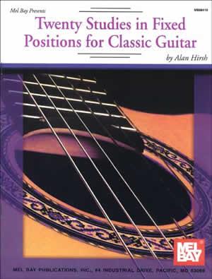 Alan Hirsh: Twenty Studies In Fixed Positions: Guitar: Study