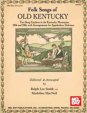 Folk Songs Of Old Kentucky: Dulcimer: Instrumental Album