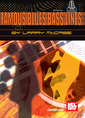 Larry McCabe: Famous Blues Bass Lines Qwikguide Book: Bass Guitar: Instrumental