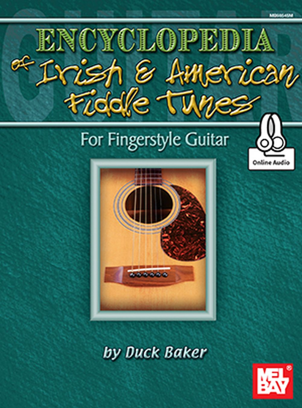Duck Baker: Encyclopedia Of Irish And American Fiddle Tunes: Guitar: