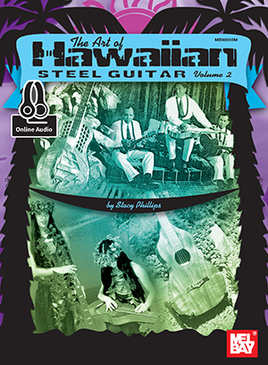 Stacy Phillips: Art Of Hawaiian Steel Guitar  Volume 2: Guitar: Instrumental