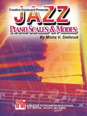 Misha Stefanuk: Jazz Piano Scales And Modes: Piano: Study