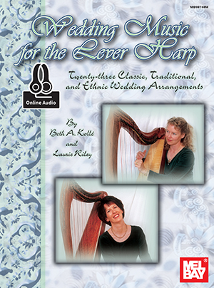 Beth Kolle: Wedding Music For The Lever Harp: Harp: Mixed Songbook
