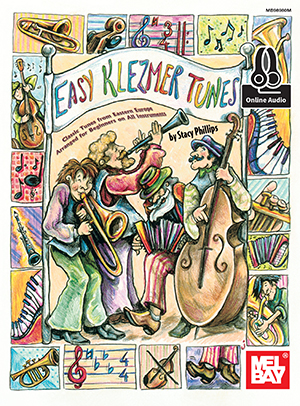 Stacy Phillips: Easy Klezmer Tunes Book With Online Audio: Any Instrument: Mixed