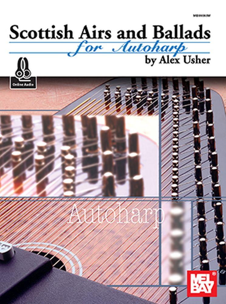 Alex Usher: Scottish Airs and Ballads for Autoharp: Autoharp: Instrumental
