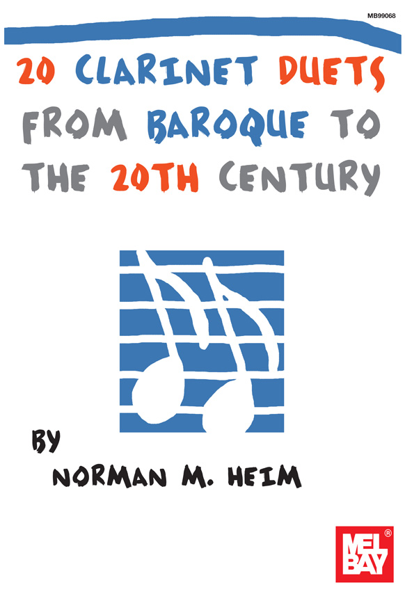 Dr. Norman Heim: 20 Clarinet Duets From Baroque To The 20Th Century: Clarinet