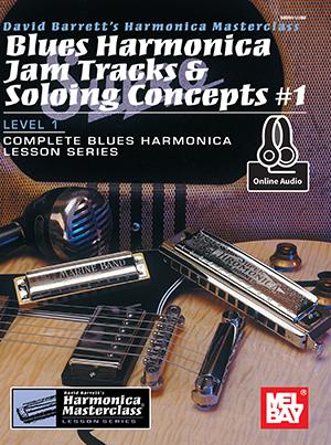 David Barrett: Blues Harmonica Jam Tracks and Soloing #1: Harmonica: