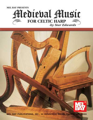 Star Edwards: Medieval Music For Celtic Harp: Harp: Score