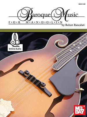 Robert Bancalari: Baroque Music For Mandolin: Mandolin: Mixed Songbook
