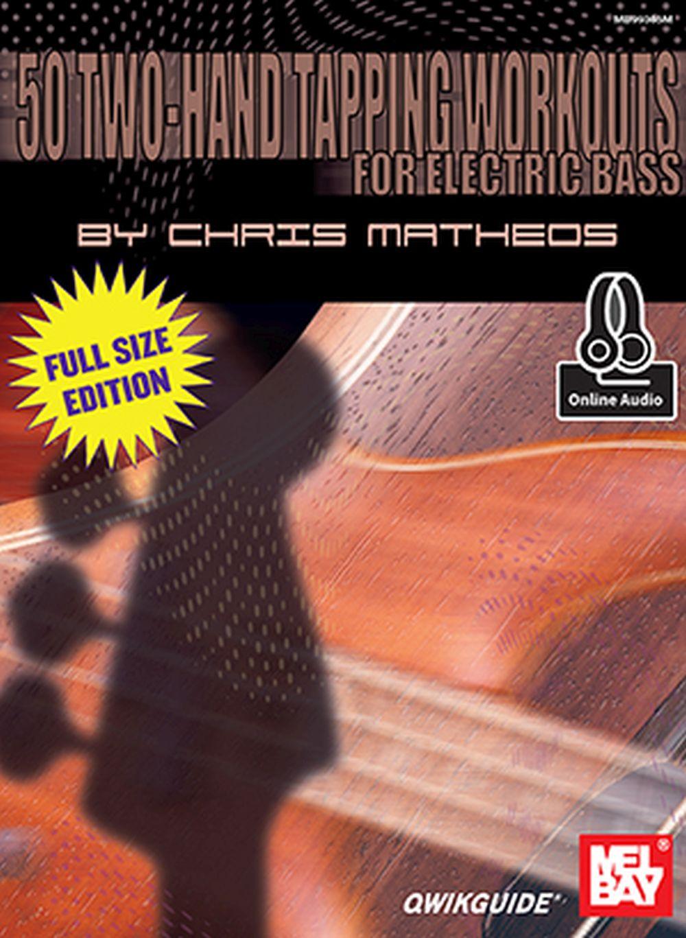 Chris Metheos: 50 Two-Hand Tapping Workouts: Bass Guitar: Instrumental Tutor