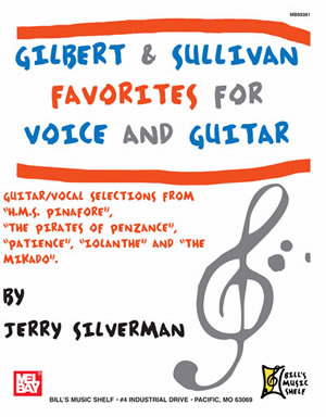 Jerry Silverman: Gilbert and Sullivan Favorites for Voice & Guitar: Guitar: