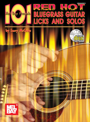 Larry McCabe: 101 Red Hot Bluegrass Guitar Licks and Solos: Guitar: Instrumental