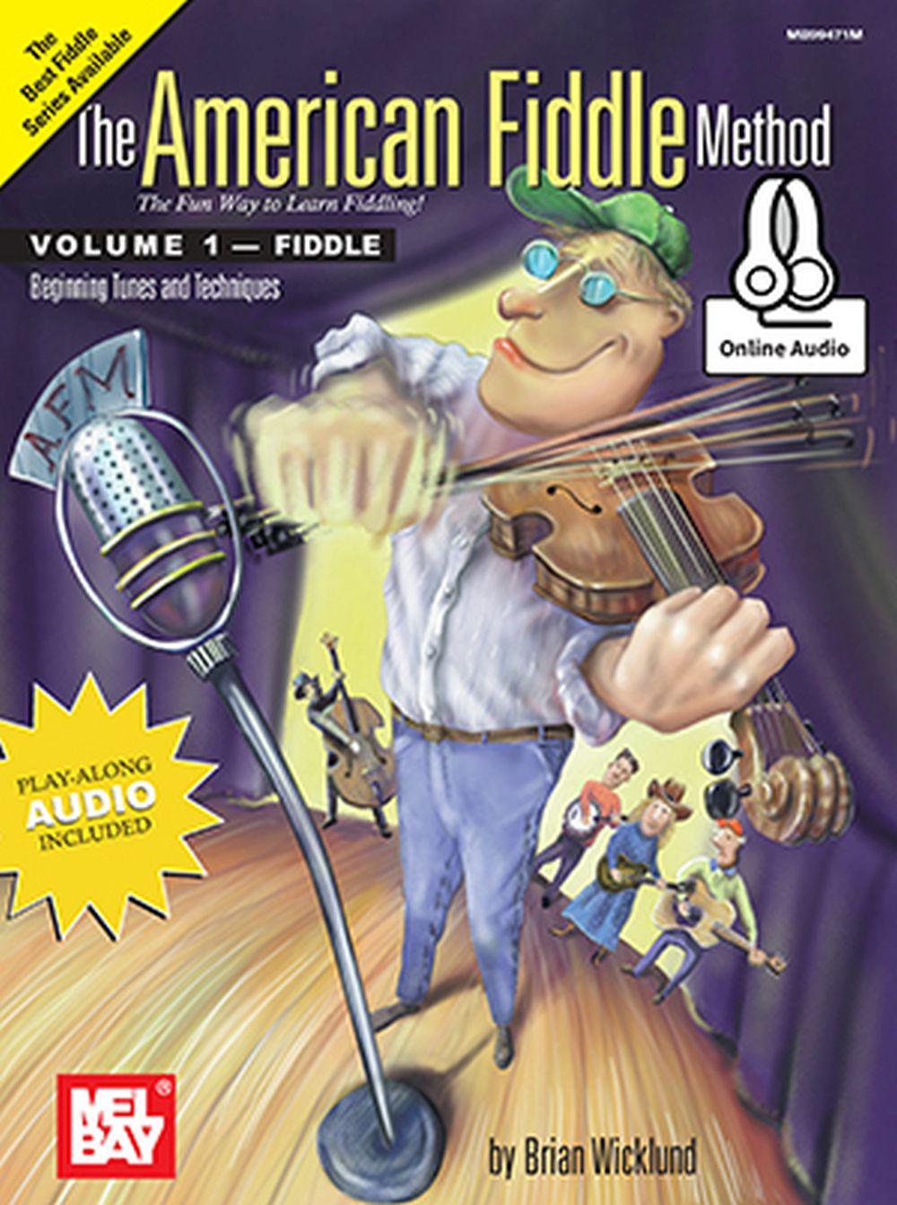 Brian Wicklund: American Fiddle Method Volume 1: Violin: Instrumental Tutor