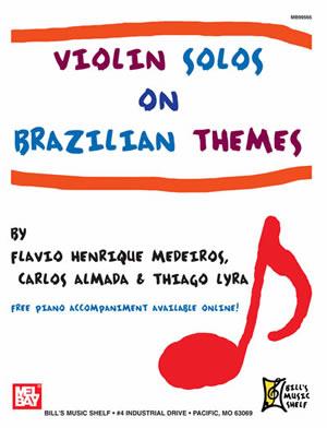 Flavio Henrique: Violin Solos On Brazilian Themes: Violin: Instrumental Album