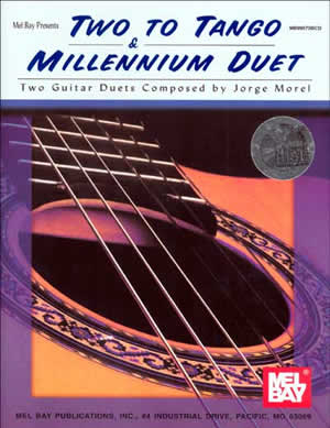 Jorge Morel: Two To Tango And Millennium Duet: Guitar: Instrumental Album