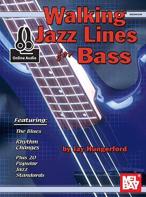 Jay Hungerford: Walking Jazz Lines For Bass: Bass Guitar: Instrumental Tutor