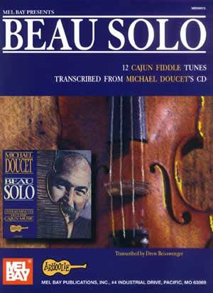 Michael Doucet: Beau Solo: Violin: Instrumental Album