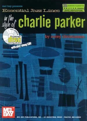 Corey Christiansen: Essential Jazz Lines in Style Of Charlie Parker: B-Flat