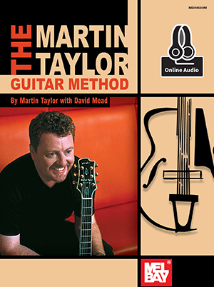 Martin Taylor David Mead: Taylor  Martin Guitar Method Book: Guitar: