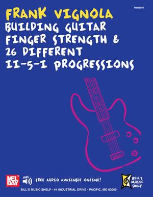 Frank Vignola: Frank Vignola - Building Guitar FInger Strength: Guitar: Study