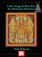 Neal Helllman: Celtic Songs And Slow Airs For Mountain Dulcimer: Dulcimer: