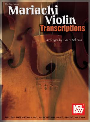 Sobrino: Mariachi Violin Transcriptions: Violin: Instrumental Album