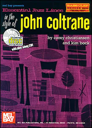 Corey Christiansen: Essential Jazz Lines In The Style Of John Coltrane: Bass
