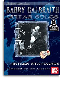 Barry Galbraith: Galbraith  Barry Guitar Solos: 13 Standards: Guitar: