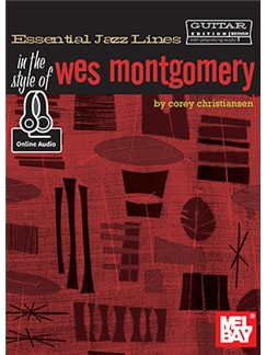Essential Jazz Lines: Style Of Wes Montgomery Bk: Electric Guitar: Instrumental