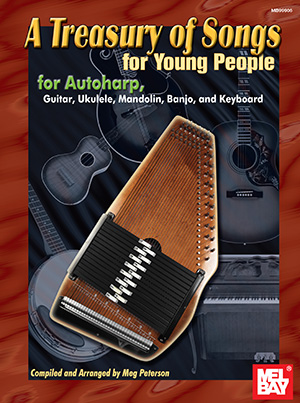 A Treasury of Songs for Young People: Autoharp: Mixed Songbook