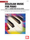 Flavio Henrique Medeiros: Brazilian Music For Piano: Part 2: Piano: Instrumental