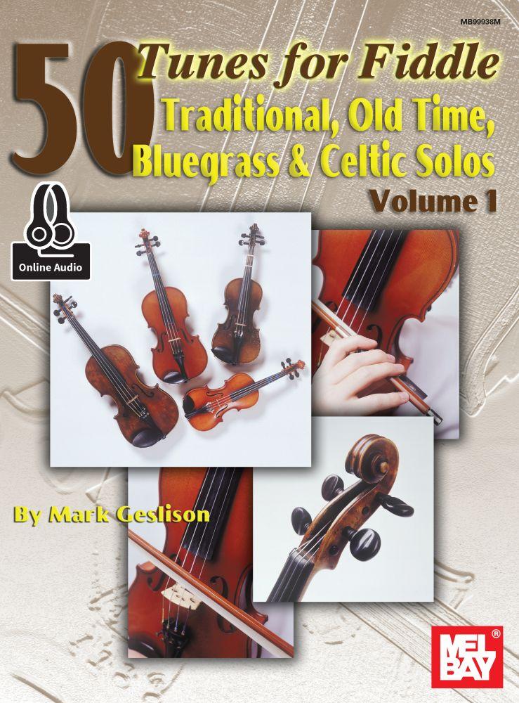 Mark Geslison: 50 Tunes For Fiddle - Volume 1: Violin: Instrumental Album