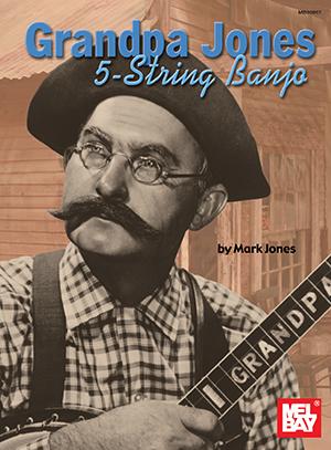 Mark Jones: Grandpa Jones 5-String Banjo: Banjo: Instrumental Album