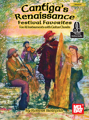 Robert Bielefeld: Cantiga's Renaissance Festival Favorites Book: Instrumental