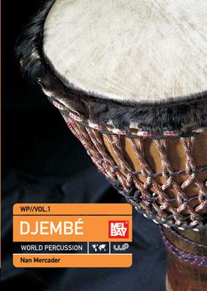 Nan Mercader: Djembe World Percussion 1: Djembe: Instrumental Work