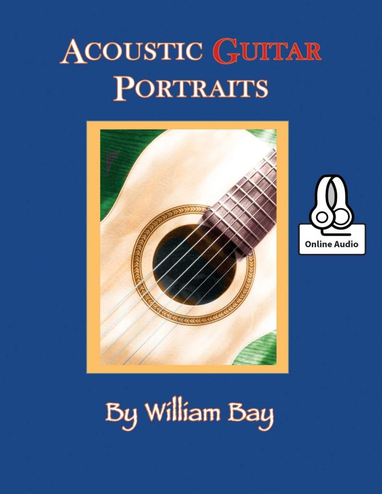 William Bay: Acoustic Guitar Portraits: Guitar: Instrumental Work