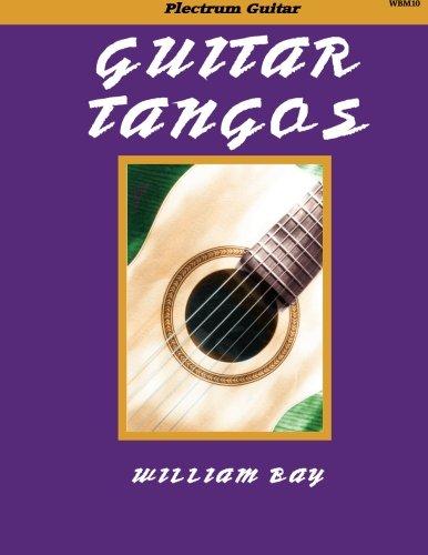 William Bay: Guitar Tangos: Guitar: Instrumental Work