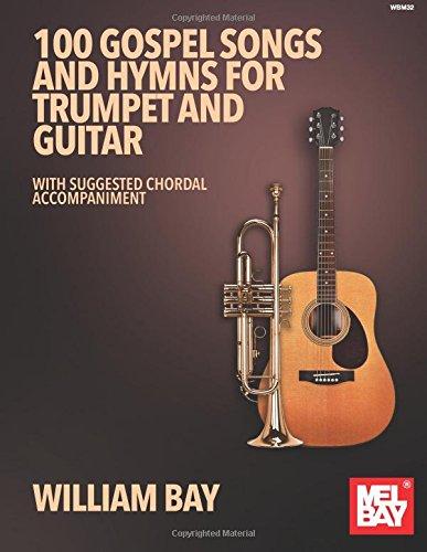 William Bay: 100 Gospel Songs and Hymns: Mixed Duet: Instrumental Album