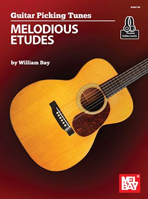 William Bay: Guitar Picking Tunes - Melodious Etudes: Guitar Solo: Instrumental