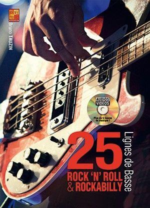 Bruno Tauzin: 25 lignes de basse rock 'n' roll et rockabilly: Bass Guitar: