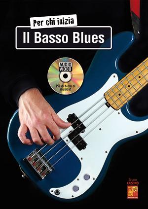 Bruno Tazzino: Per chi inizia il basso blues: Bass Guitar: Instrumental Tutor