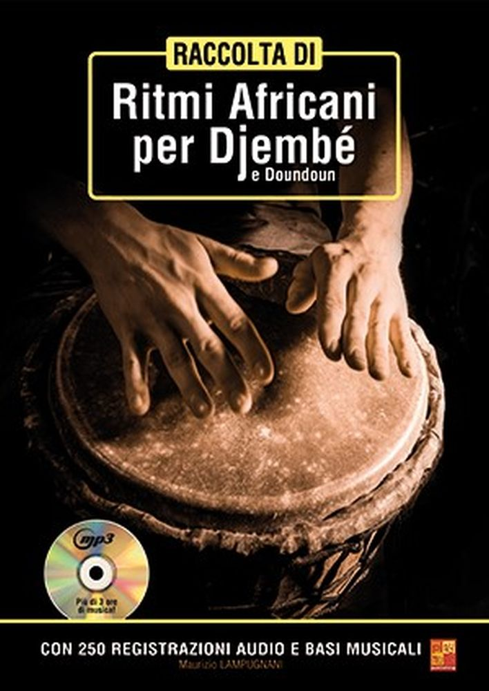 Mauricio Lampugnani: Raccolta di ritmi africani per djembé e doundoun: