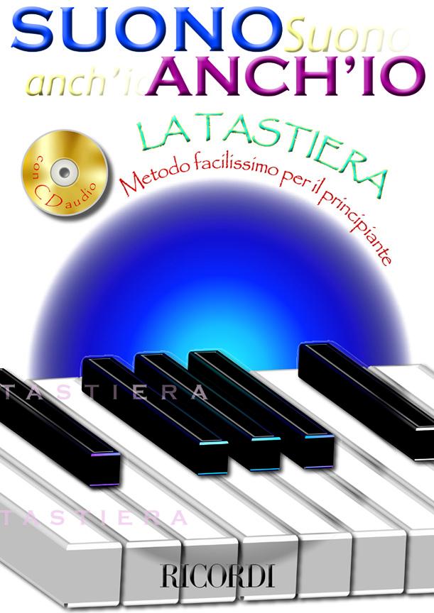 Anonymous: Suono Anch'Io: La Tastiera: Piano