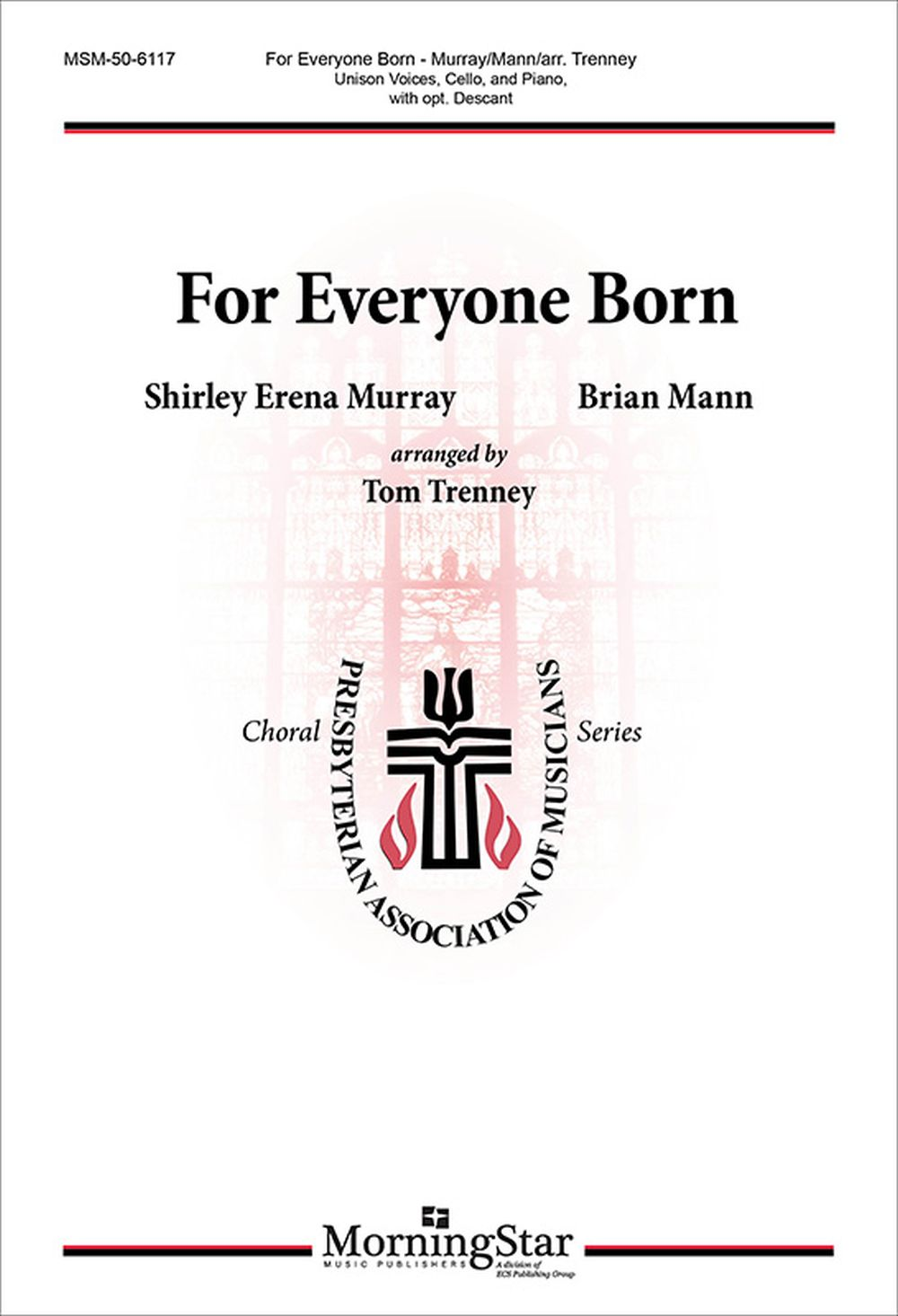 Tom Trenney: For Everyone Born: Unison Voices: Vocal Score