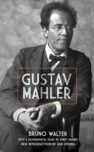 Bruno Walter: Gustav Mahler: Biography
