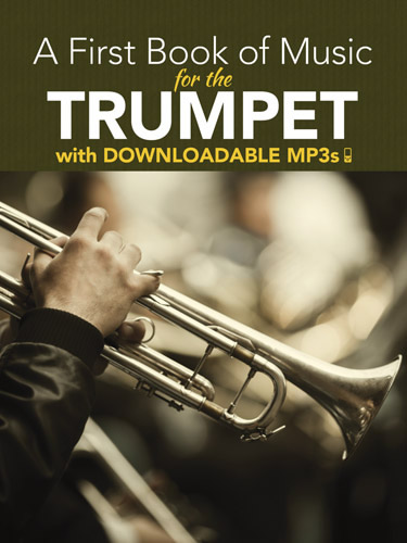 A First Book Of Music For The Trumpet: Trumpet: Instrumental Album