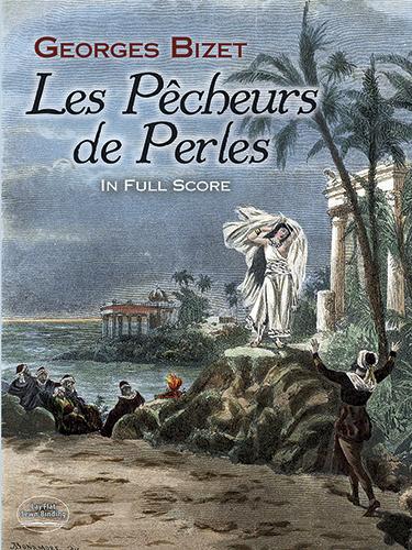 Georges Bizet: Les Pêcheurs De Perles: Opera: Score